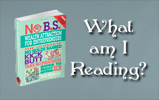 Book Review - No B.S. Wealth Attraction For Entrepreneurs